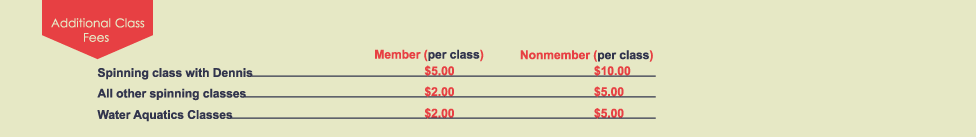 ADDITIONAL FEES FOR CLASSES SEE OUR FACEBOOK PAGE